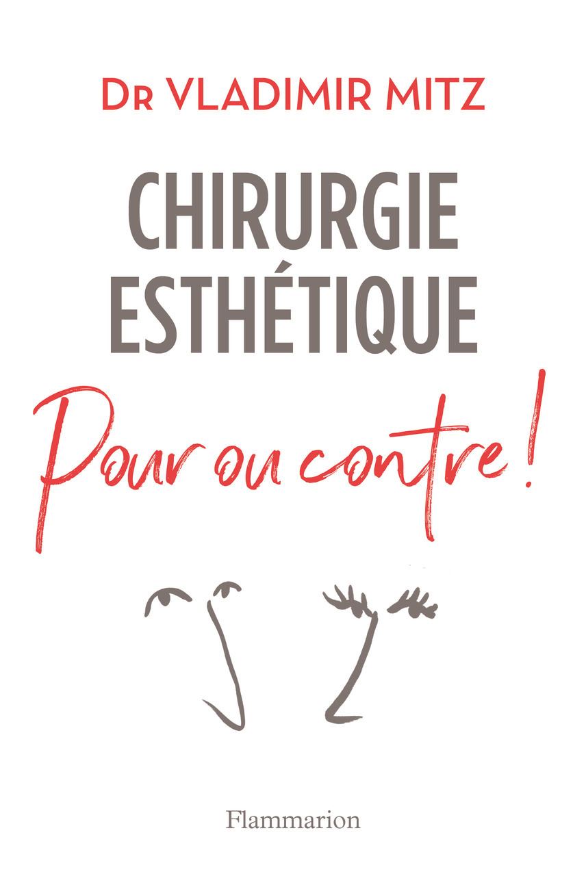 CHIRURGIE ESTHETIQUE, POUR OU CONTRE !