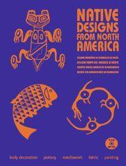 NATIVE DESIGNS FROM NORTH AMERICA