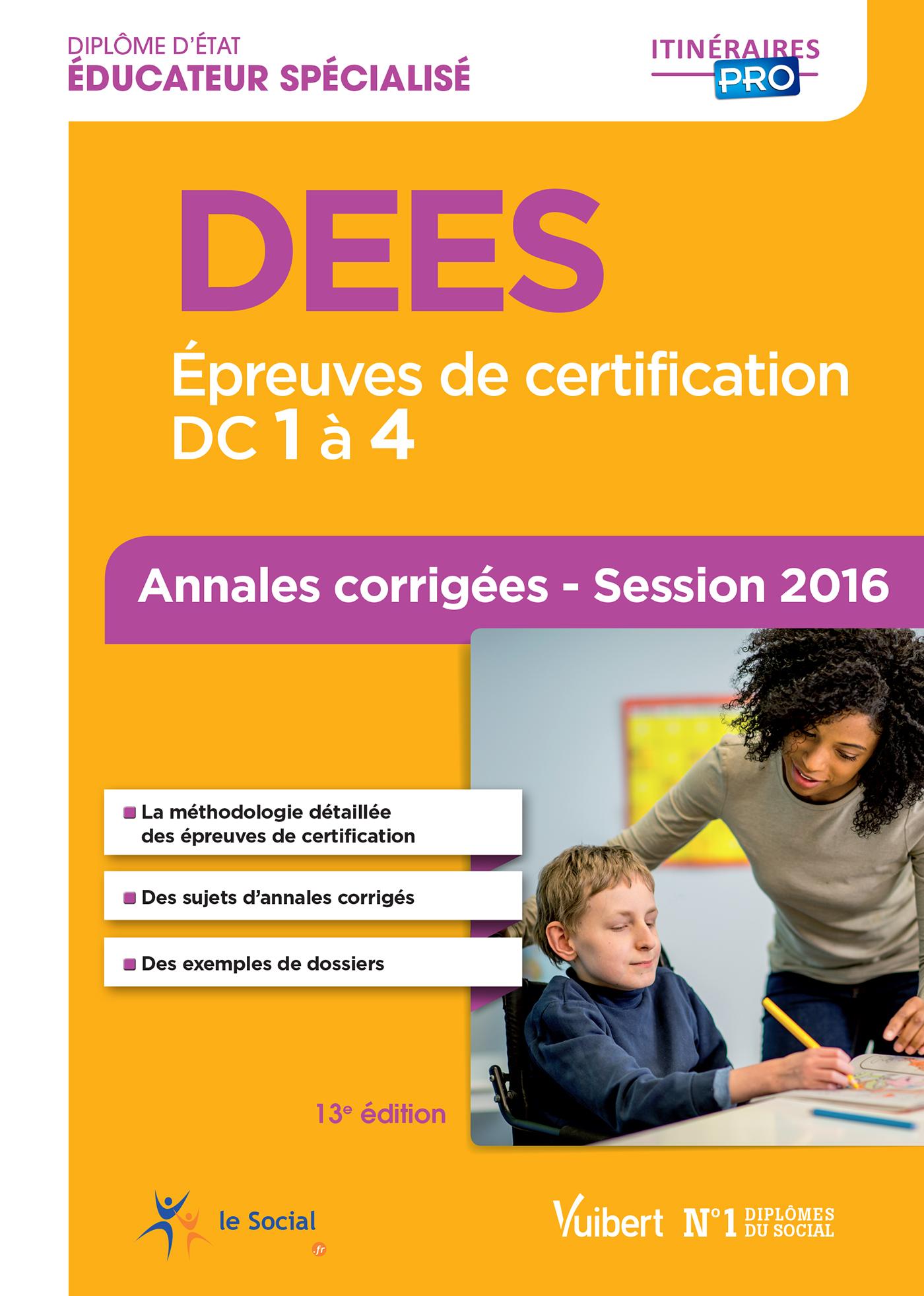 DEES EPREUVES DE CERTIFICATION DC1 A 4 ANNALES CORRIGEES 13EDT