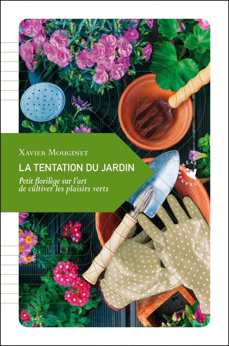 LA TENTATION DU JARDIN