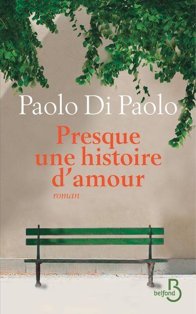 PRESQUE UNE HISTOIRE D'AMOUR