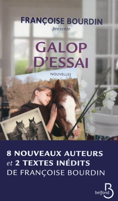 GALOP D'ESSAI - NOUVELLES