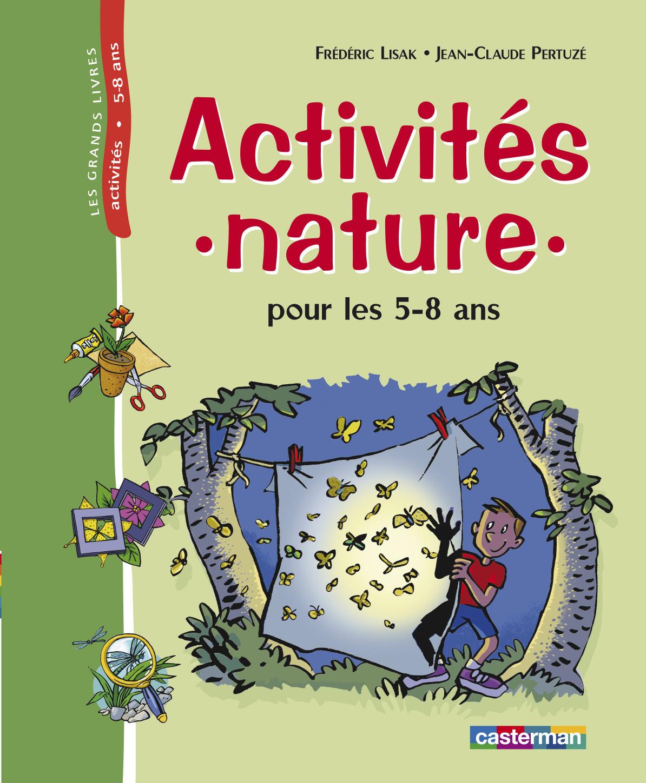 ACTIVITES NATURE POUR LES 5-8 ANS