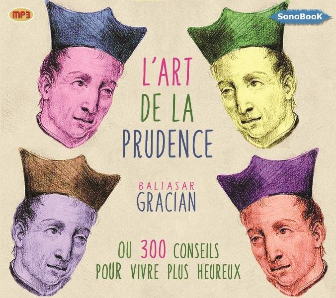 L ART DE LA PRUDENCE LIVRE AUDIO