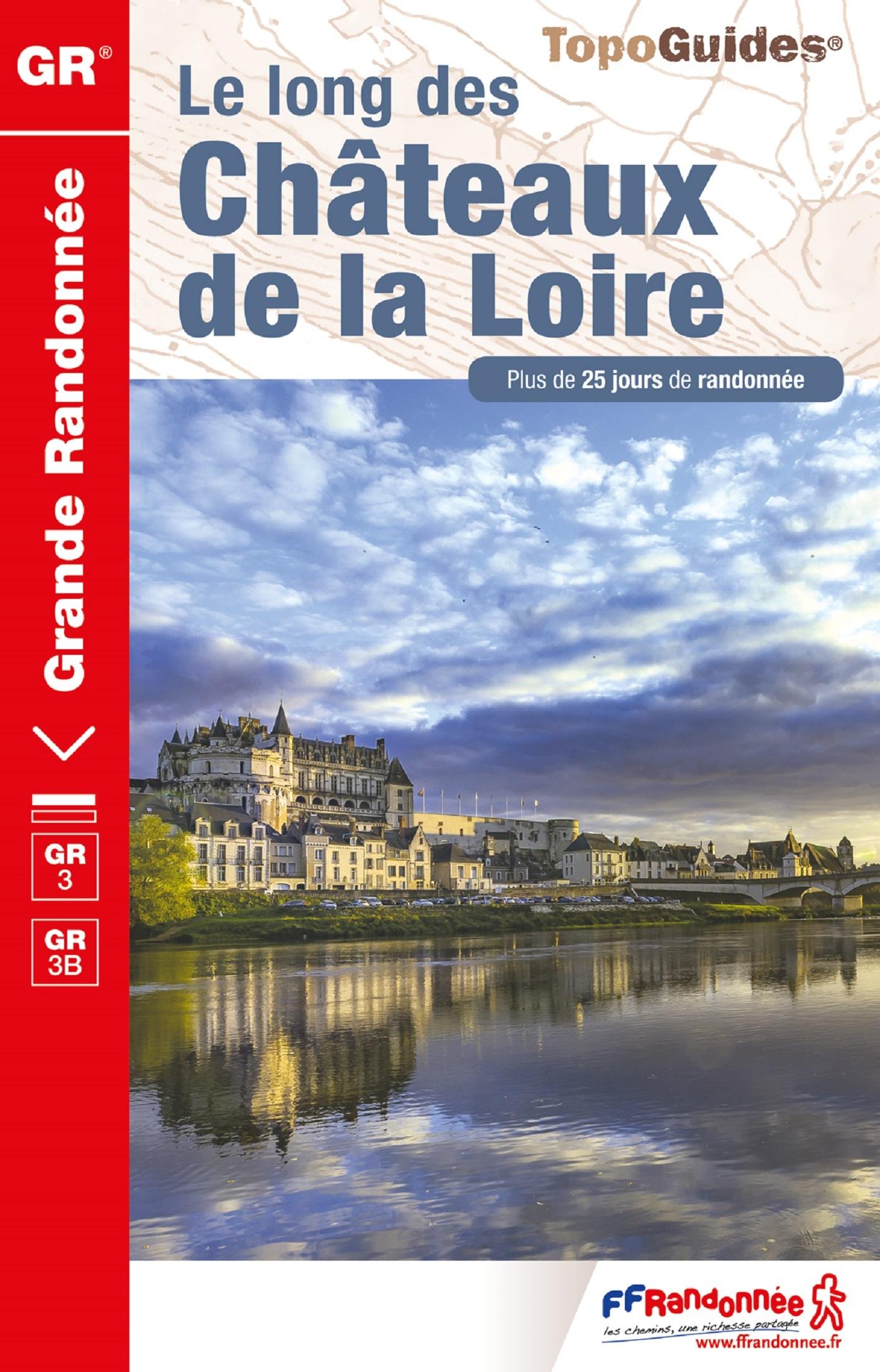LONG DES CHATEAUX DE LA LOIRE (LE)
