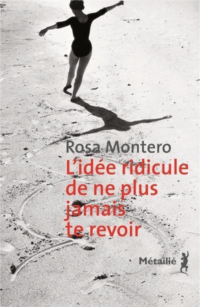 IDEE RIDICULE DE NE PLUS JAMAIS TE REVOIR (L')