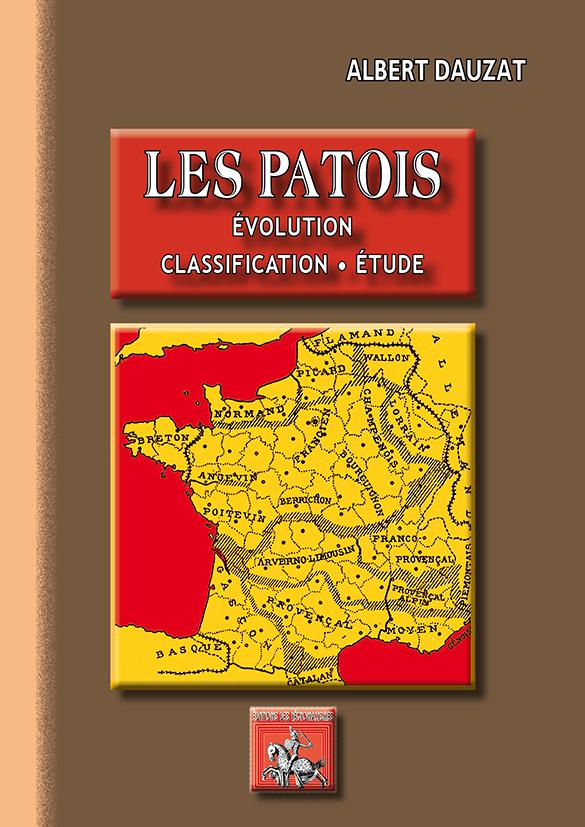 LES PATOIS (EVOLUTION  CLASSIFICATION  ETUDE)