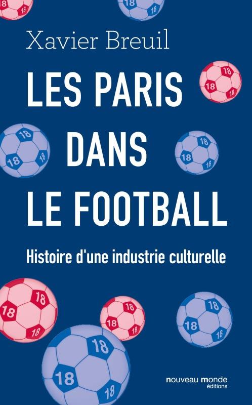LES PARIS DANS LE FOOTBALL
