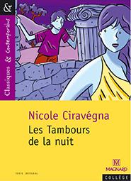 TAMBOURS DE LA NUIT DE NICOLE CIRAVEGNA (LES)