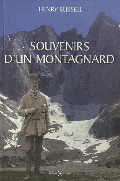 SOUVENIRS D'UN MONTAGNARD (N.ED.)