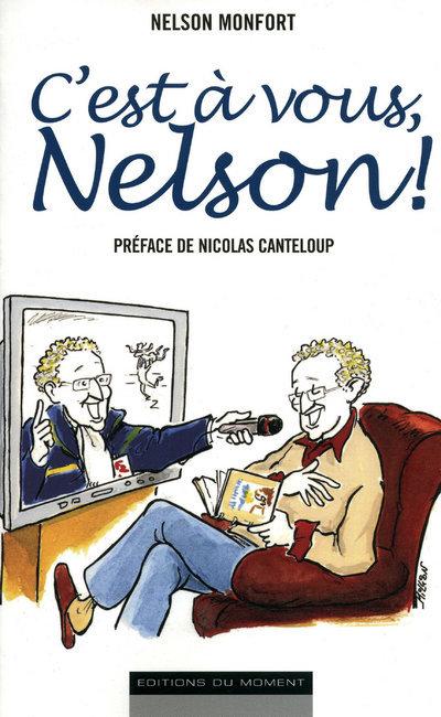 C'EST A VOUS NELSON