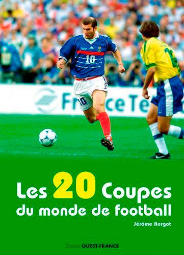 LES 20 COUPES DU MONDE DE FOOT