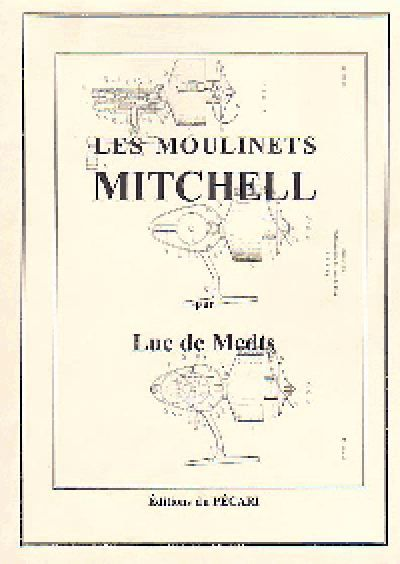 LES MOULINETS MITCHELL