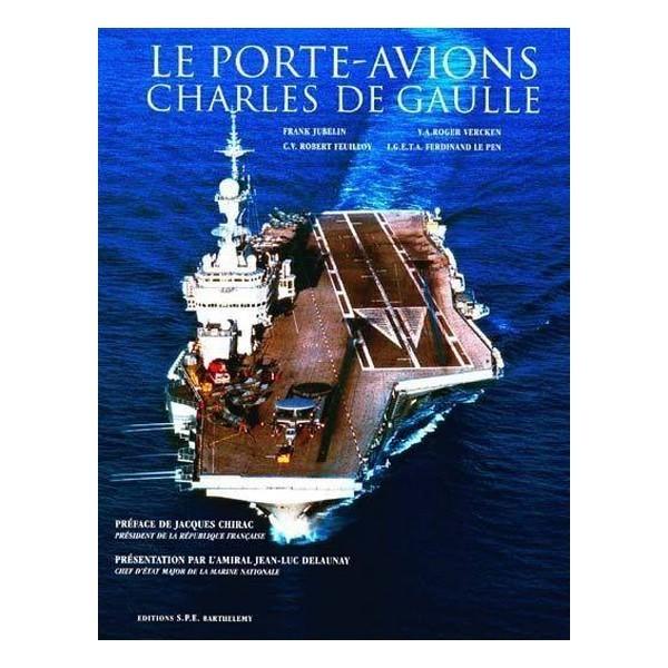 LE PORTE-AVIONS CHARLES DE GAULLE T1