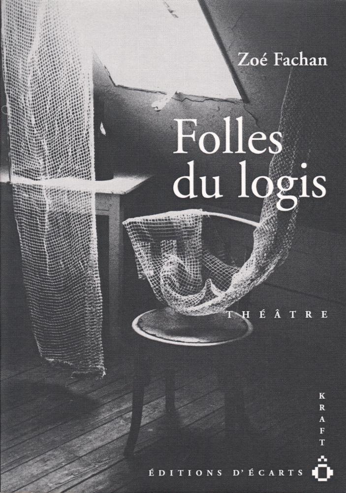 FOLLES DU LOGIS
