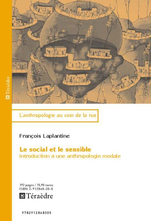 SOCIAL ET LE SENSIBLE INTRODUCTION A UNE ANTHROPOLOGIE MODALE