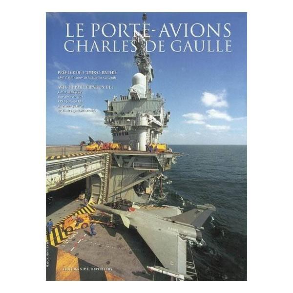 LE PORTE-AVIONS CHARLES DE GAULLE T2