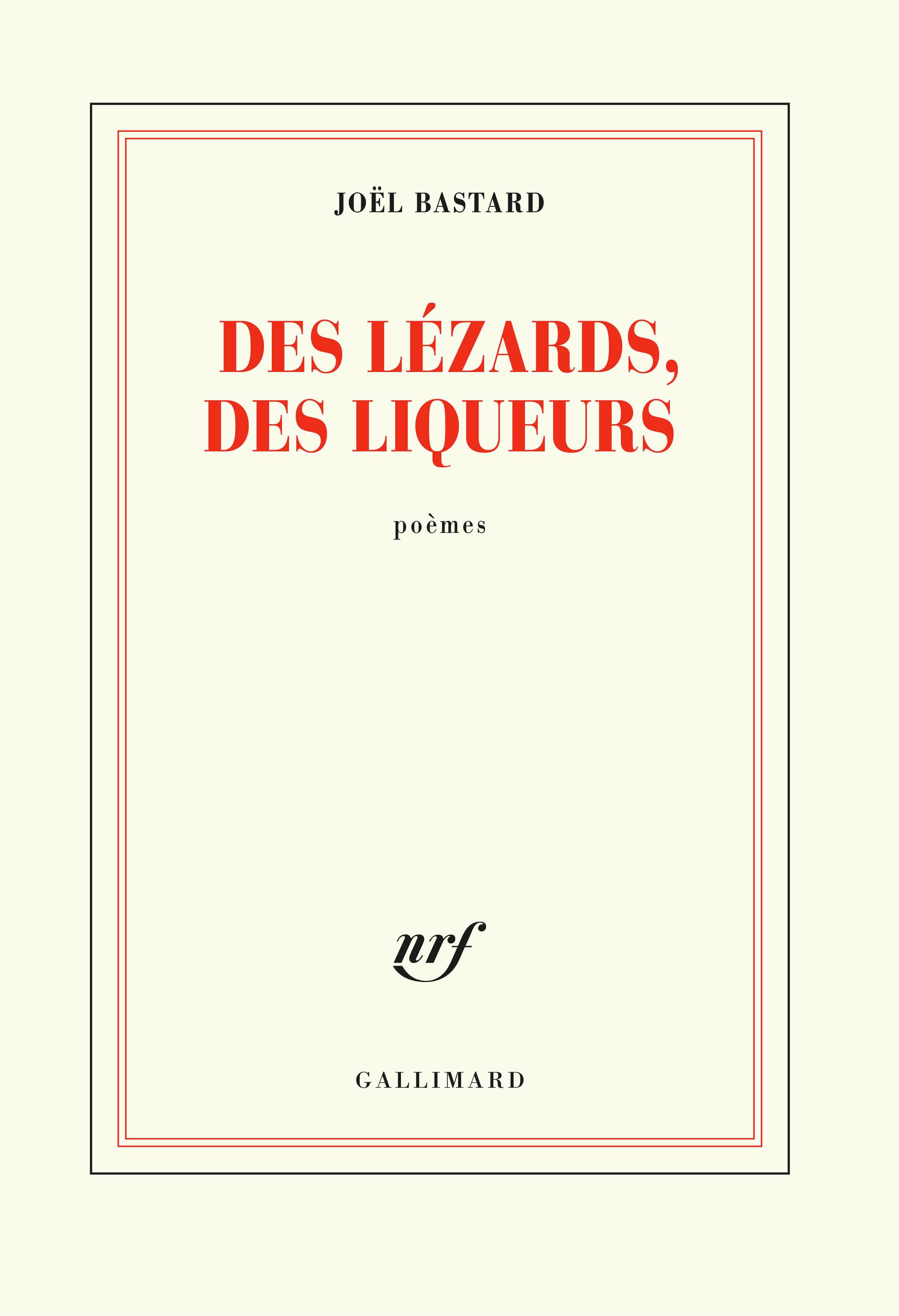 DES LEZARDS, DES LIQUEURS