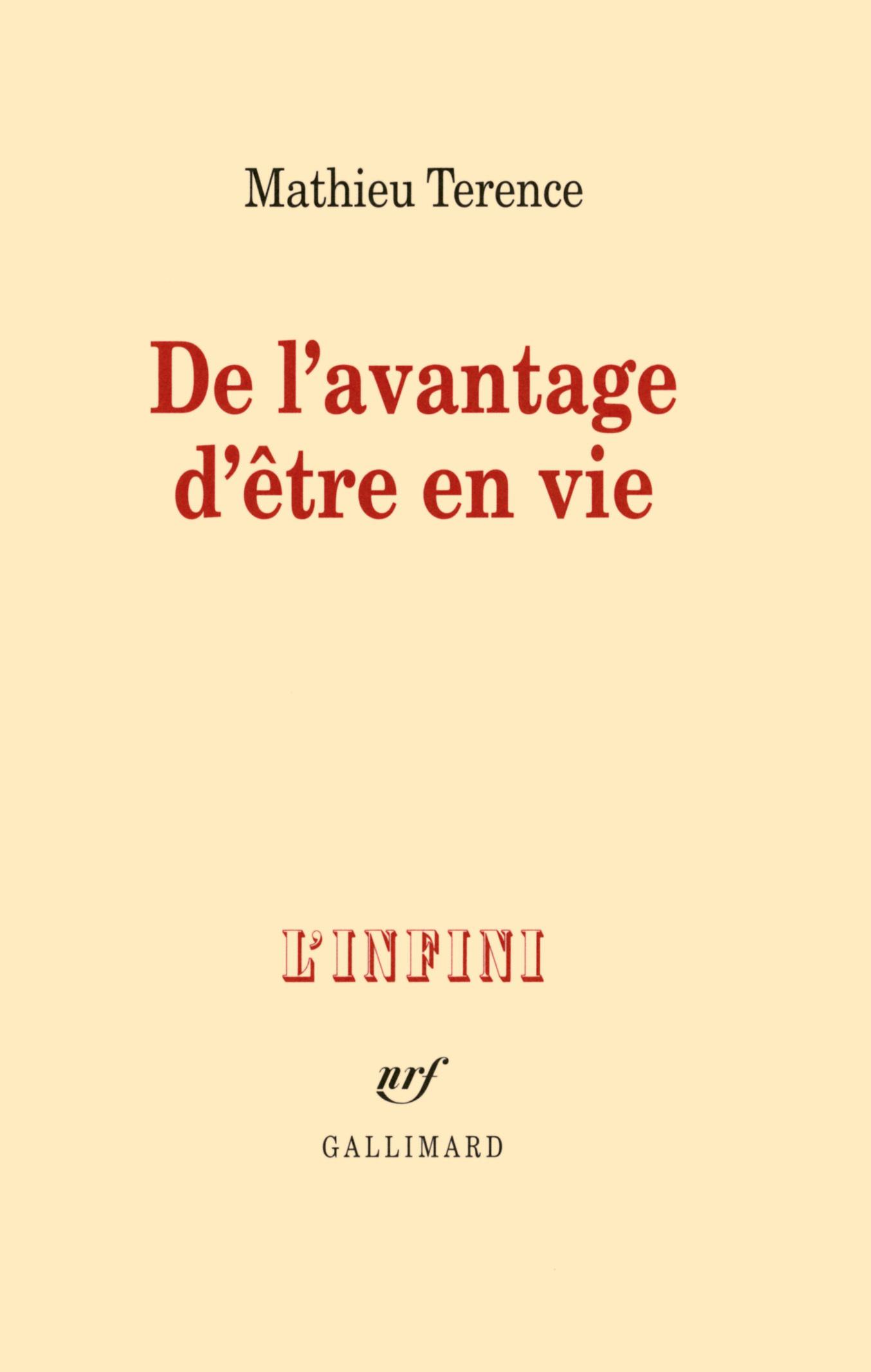 DE L'AVANTAGE D'ETRE EN VIE