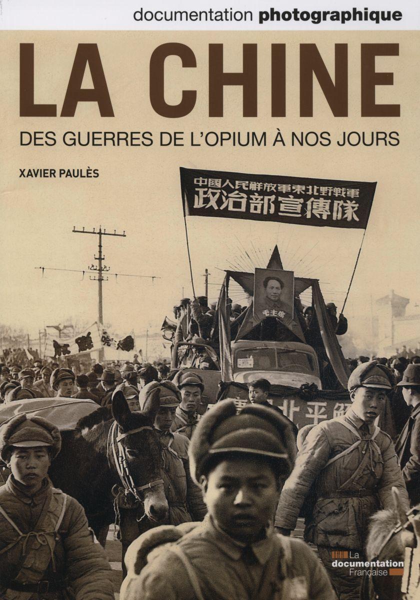 DOSSIER HISTOIRE DE LA CHINE DES GUERRES DE L'OPIUM A NOS JOURS N 8093