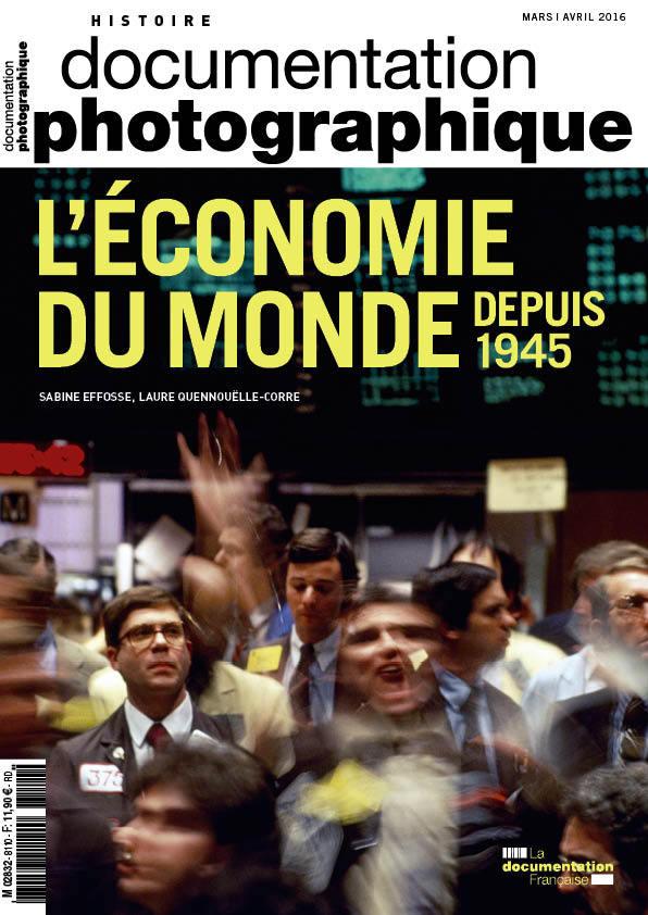 L ECONOMIE DU MONDE DEPUIS 1945 - DP N 8110
