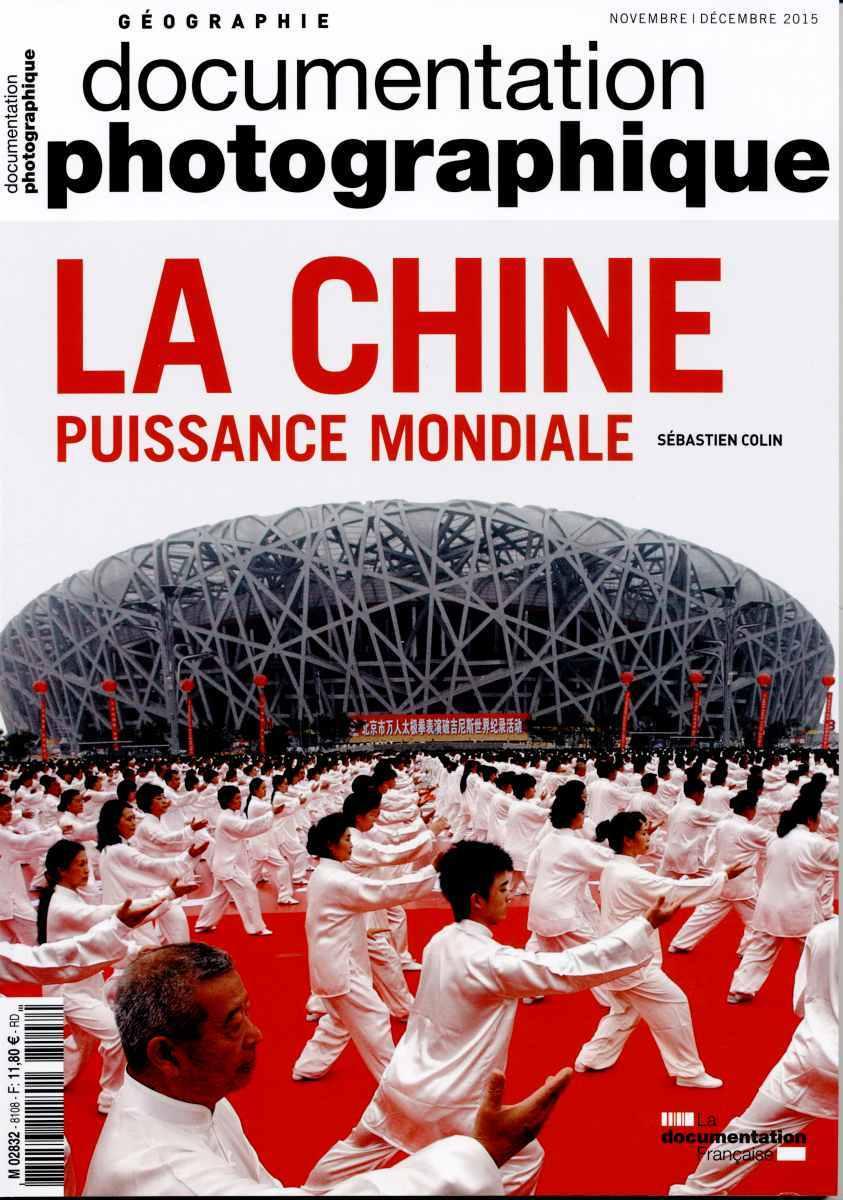 LA CHINE, PUISSANCE MONDIALE - DP N 8108