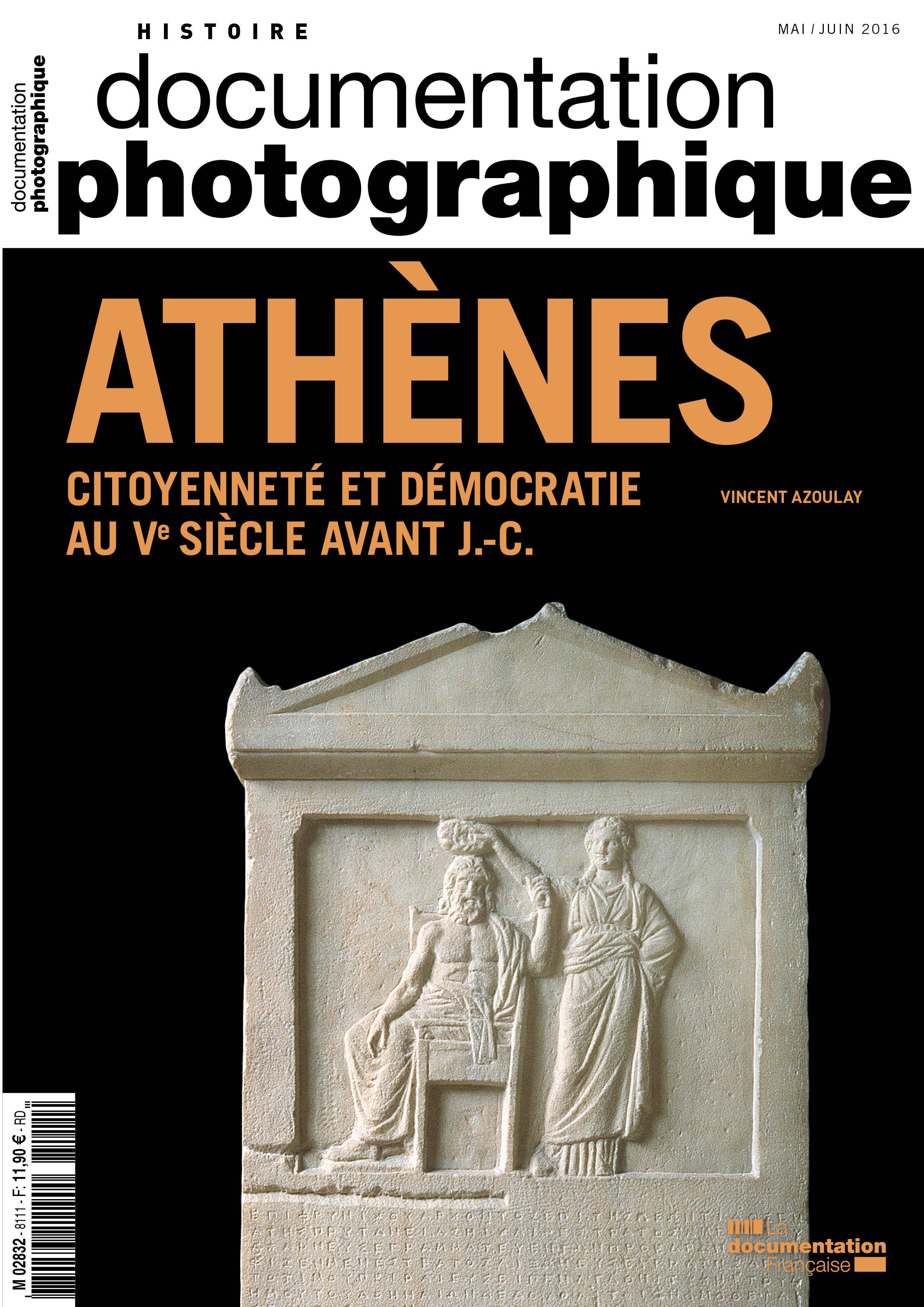 ATHENES,CITOYENNETE ET DEMOCRATIE AU VEME SIECLE AVANT JESUS-CHRIST - DP N 8111