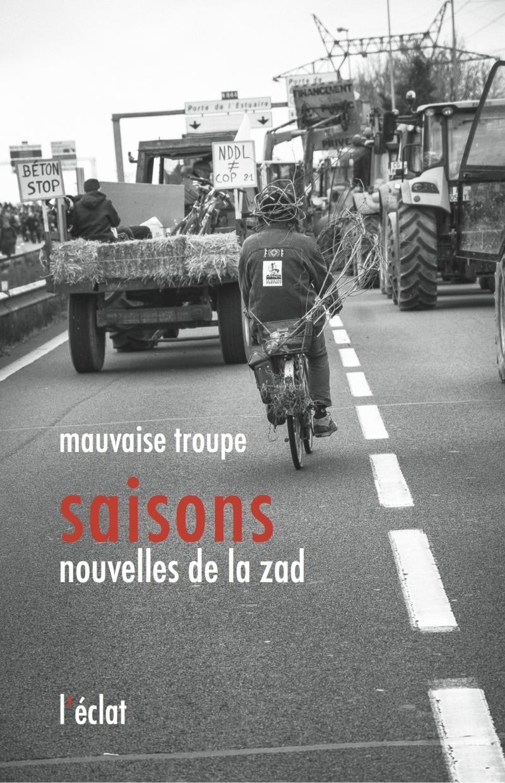 SAISONS, NOUVELLES DE LA ZAD