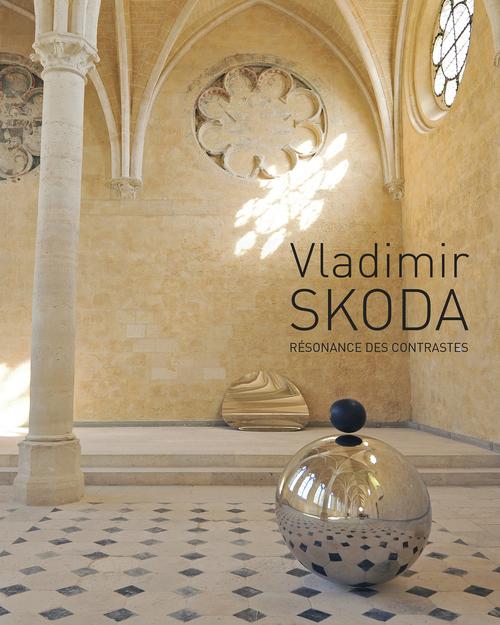 VLADIMIR SKODA, RESONANCE DES CONTRASTES