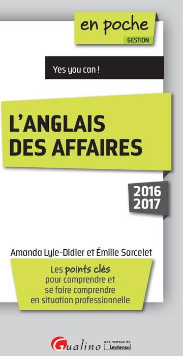 L'ANGLAIS DES AFFAIRES YES YOU CAN !