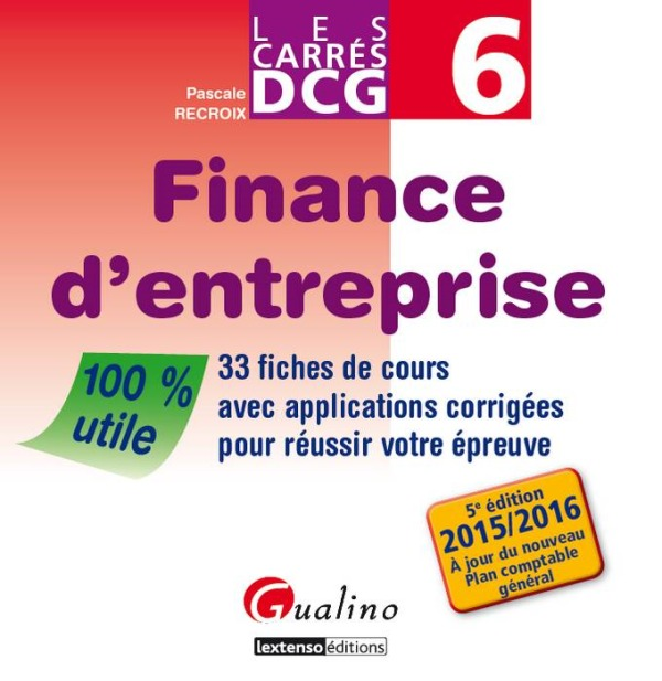 CARRES DCG 6 - FINANCE D'ENTREPRISE - 5EME EDITION