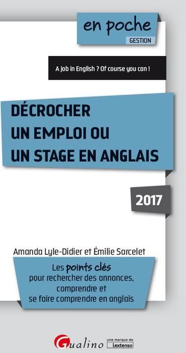 DECROCHER UN EMPLOI OU UN STAGE EN ANGLAIS - 2EME EDITION