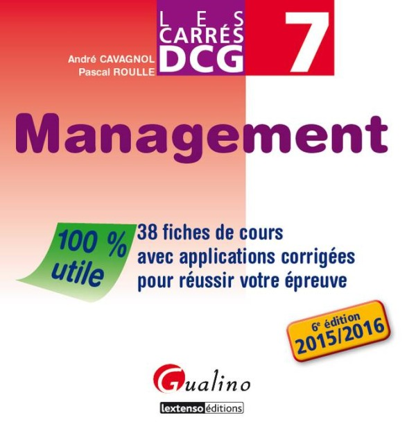 CARRES DCG 7  - MANAGEMENT - 6EME EDITION