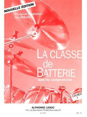 BOURSAULT: CLASSE DE BATTERIE DANS LES CONSERVATOIRES/VOLUME 1