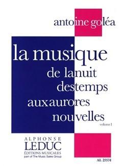 ANTOINE GOLEA: LA MUSIQUE DE LA NUIT DES TEMPS AUX AURORES VOL.1 (BOOK)