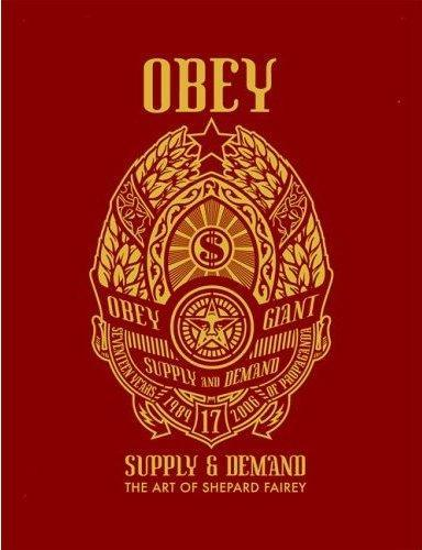 OBEY SUPPLY AND DEMAND THE ART OF SHEPARD FAIREY 1989-2006 (ROUGE) /ANGLAIS