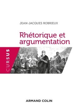 RHETORIQUE ET ARGUMENTATION - 3ED