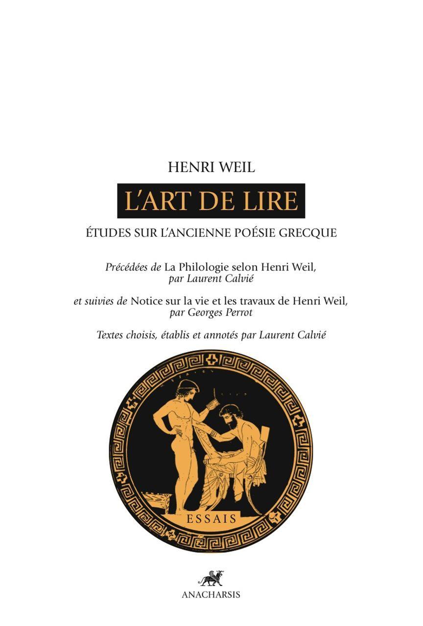 L'ART DE LIRE  - ETUDES SUR L'ANCIENNE POESIE GRECQUE