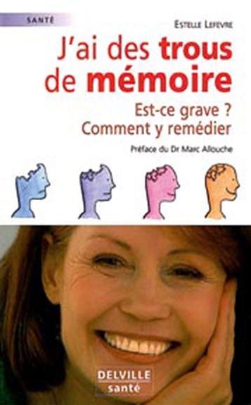 J'AI DES TROUS DE MEMOIRE