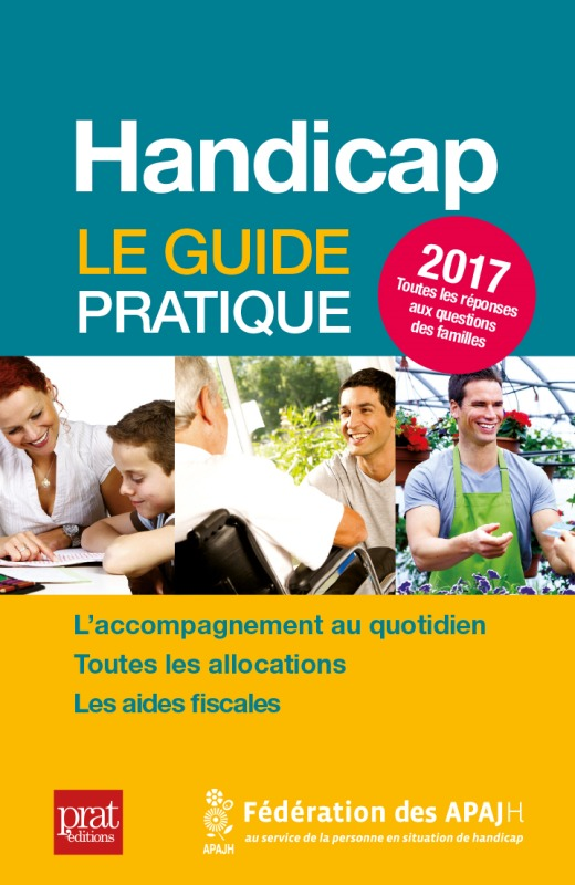 HANDICAP LE GUIDE PRATIQUE 2017