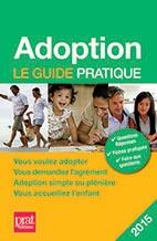 ADOPTION LE GUIDE PRATIQUE
