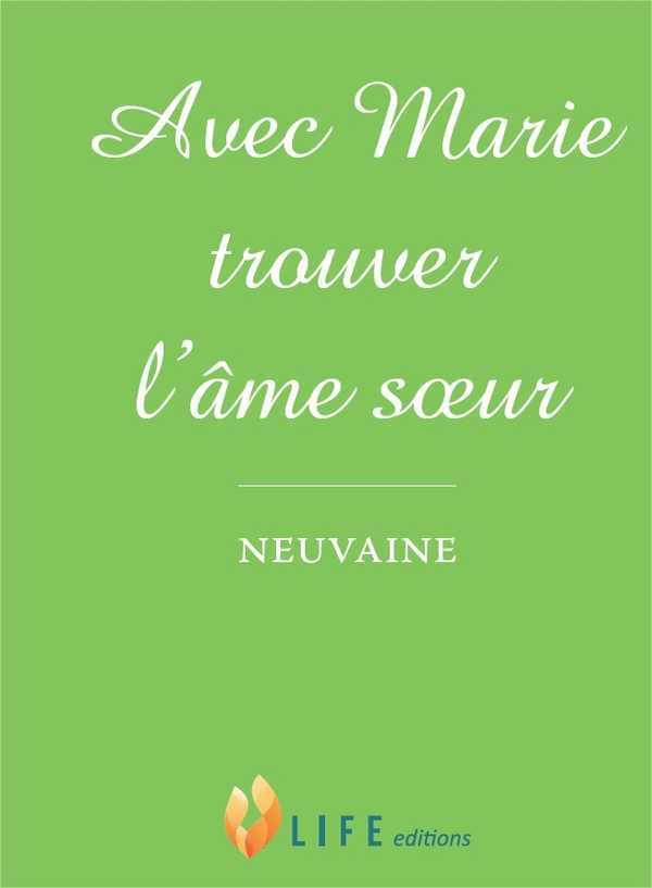 AVEC MARIE TROUVER L'AME SOEUR