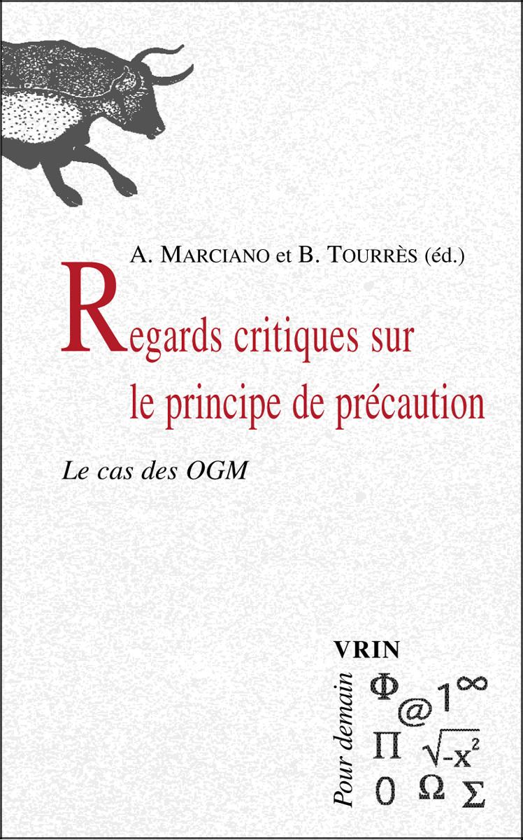 REGARDS CRITIQUES SUR LE PRINCIPE DE PRECAUTION LE CAS DES OGM