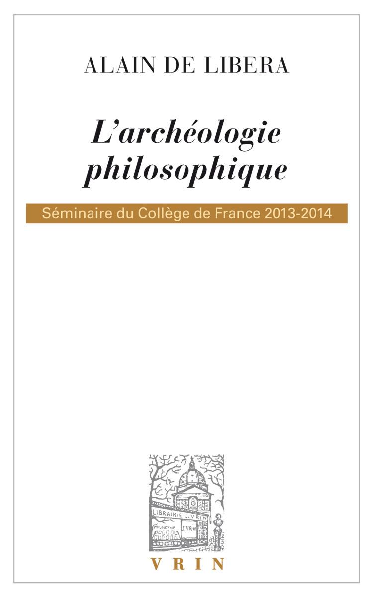 L ARCHEOLOGIE PHILOSOPHIQUE
