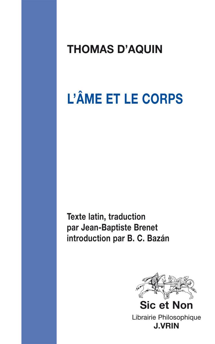 L AME ET LE CORPS