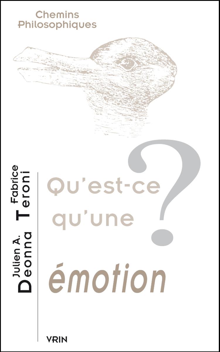 QU EST-CE QU UNE EMOTION?