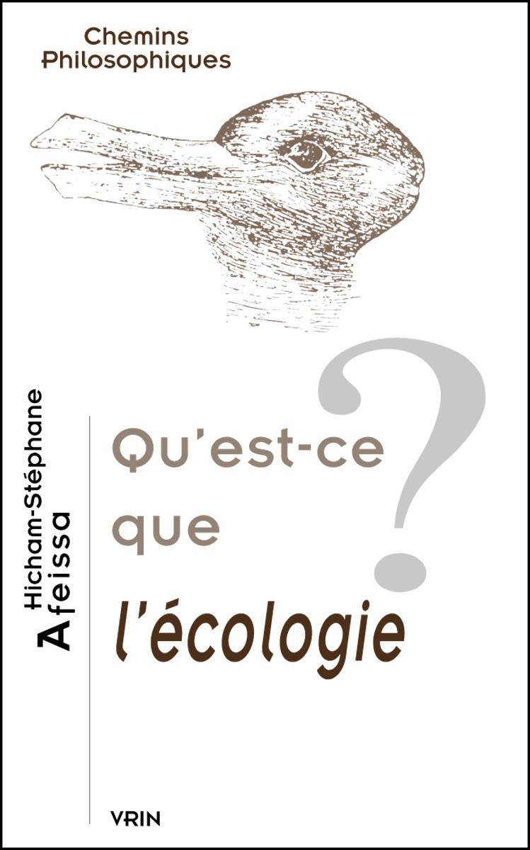 QU EST-CE L ECOLOGIE?
