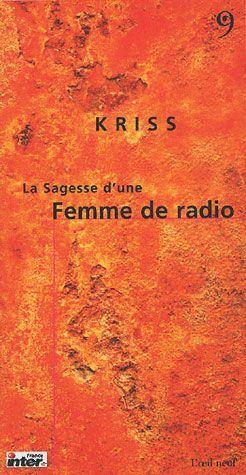 SAGESSE D'UNE FEMME DE RADIO (LA)-