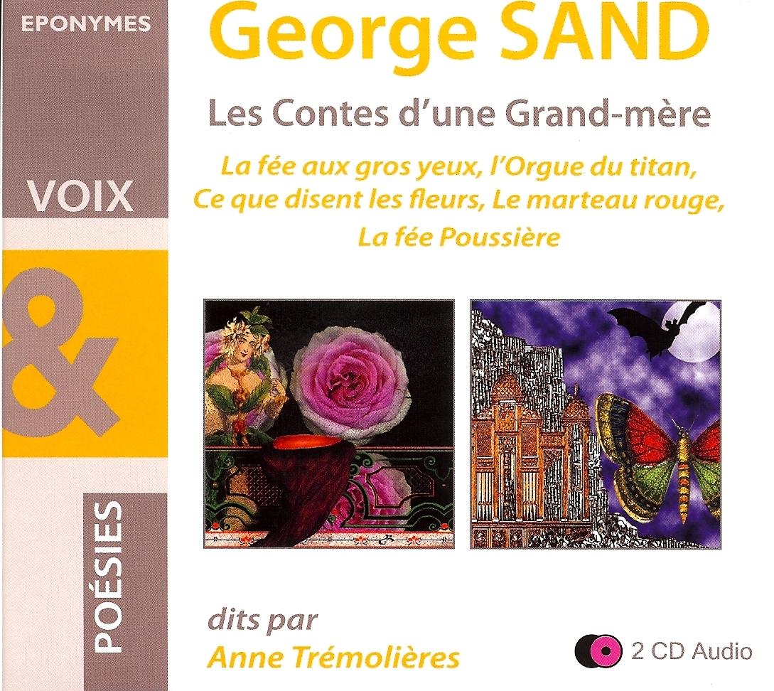 GEORGE SAND LES CONTES D UNE GRAND MERE