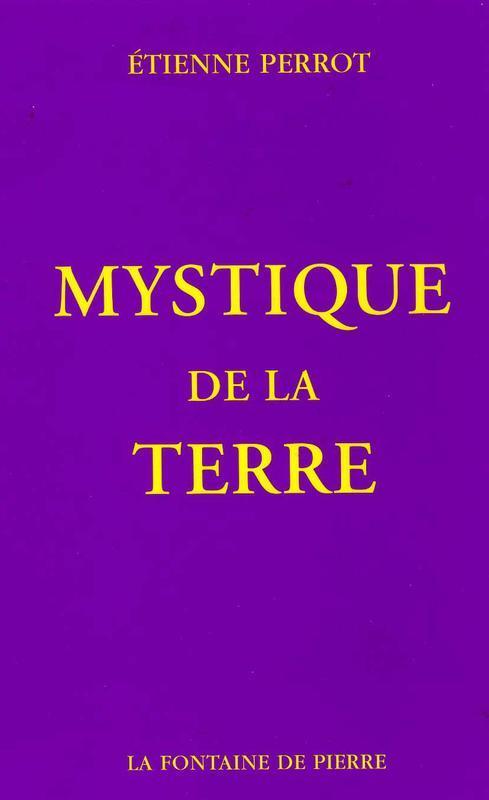 MYSTIQUE DE LA TERRE